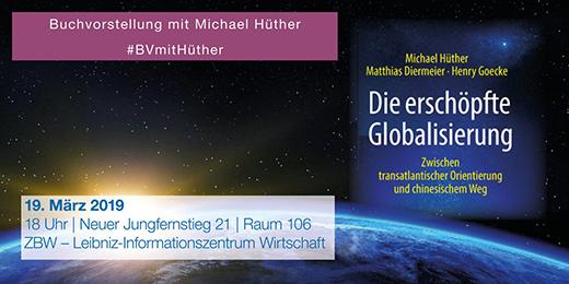 Bild Buchvorstellung mit Michael Hüther: Die erschöpfte Globalisierung